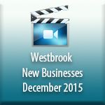 Westbrook New Businesses December 2015